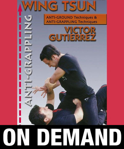 WingTsun Anti-grappling by Victor Gutierrez (On Demand) - Budovideos