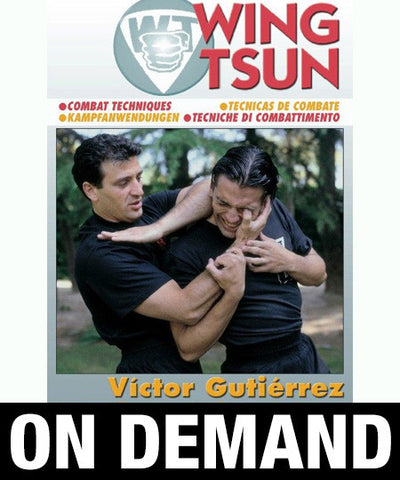 WingTsun Combat Techniques by Victor Gutierrez (On Demand) - Budovideos