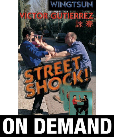 WingTsun Street Shock Vol 1 by Victor Gutierrez (On Demand) - Budovideos