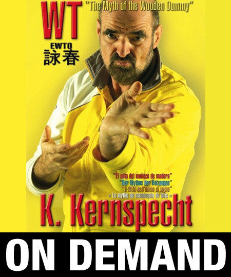 Wingtsun The Myth Of The Wooden Dummy By Keith Kernspecht On Demand