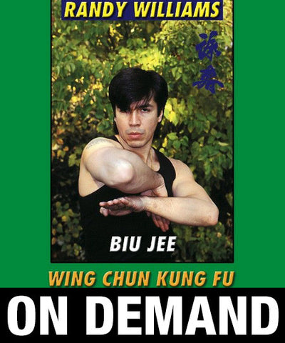 Wing Chun Kung Fu Biu Jee by Randy Williams (On Demand) - Budovideos
