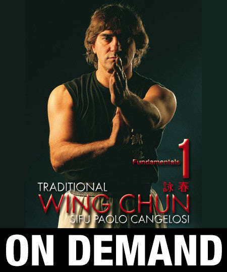 Wing Chun Traditional vol 1 by Paolo Cangelosi (On Demand) - Budovideos