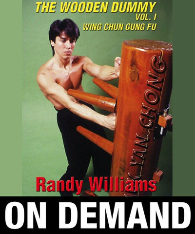 Wing Chun Wooden Dummy Form Part 1 by Randy Williams (On Demand) - Budovideos
