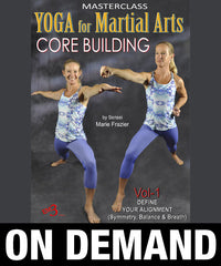 Yoga for Martial Arts Vol 1 by Marie Frazier (On Demand)