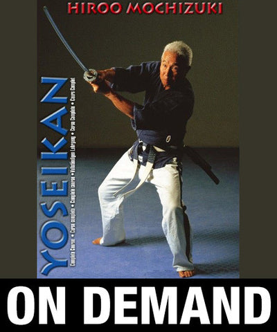 Yoseikan Budo complete course with Hiroo Mochizuki (On Demand) - Budovideos