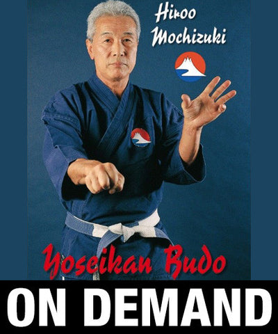 Yoseikan Budo with Hiroo Mochizuki (On Demand) - Budovideos