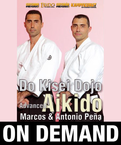 Advanced Aikido Kisei Dojo with Antonio & Marcos Pena (On Demand) - Budovideos