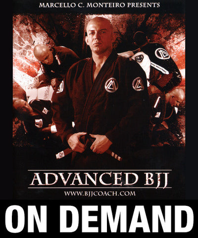 Advanced BJJ with Marcello Monteiro (On Demand)