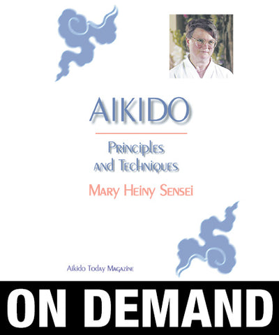 Aikido Principles & Techniques by Mary Heiny (On Demand) - Budovideos