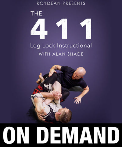 The 411 Leglock Instructional with Alan Shade (On Demand)