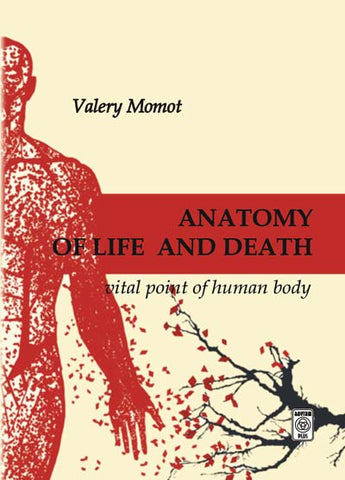Anatomy of Life & Death: Vital points of Human Body Book by Valery Momot - Budovideos
