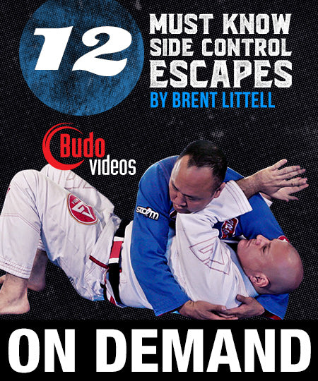 12 Must Know Side Control Escapes by Brent Littell (On Demand) - Budovideos
