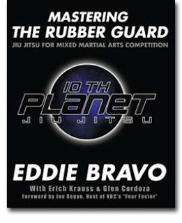 Mastering the Rubber Guard Book by Eddie Bravo (Preowned) - Budovideos