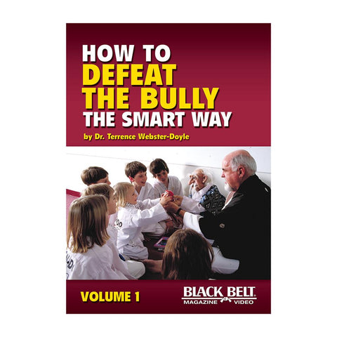How to Defeat the Bully the Smart Way DVD by Terrence Webster-Doyle - Budovideos Inc