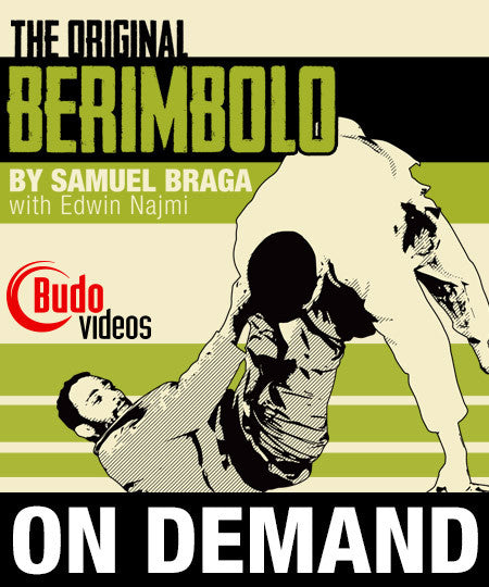The Original Berimbolo by Samuel Braga (On-demand) - Budovideos