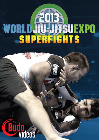 2013 World Jiu-Jitsu Expo Superfights DVD - Budovideos Inc