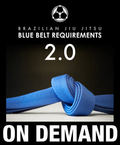 Blue Belt Requirements 2.0 by Roy Dean (On Demand)