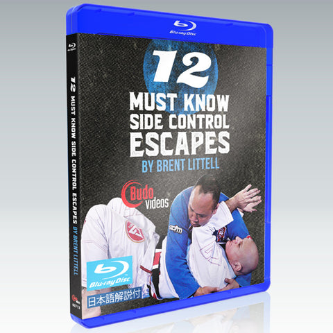 12 Must Know Side Control Escapes DVD or Blu-ray by Brent Littell - Budovideos Inc