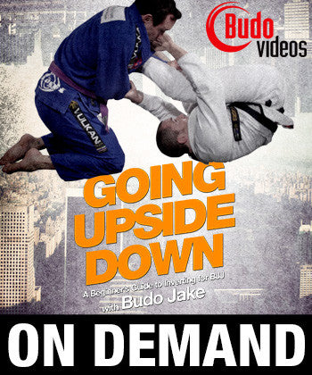Going Upside Down: A beginners guide to inverting for BJJ by Budo Jake (On Demand) - Budovideos