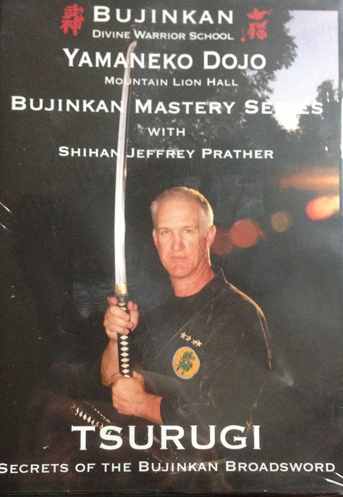 Cover - Bujinkan Mastery Series: Tsurugi DVD with Jeffrey Prather  1
