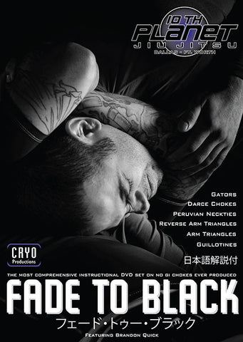 Fade to Black: No Gi Chokes 6 Vol DVD Set with Brandon Quick - Budovideos