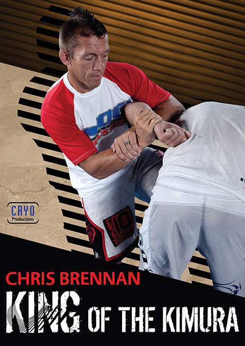 King of the Kimura DVD with Chris Brennan - Budovideos
