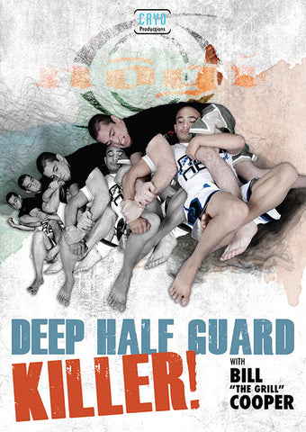 Deep Half Guard Killer DVD by Bill Cooper - Budovideos
