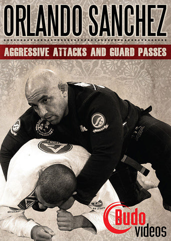 Aggressive Attacks & Passes DVD by Orlando Sanchez