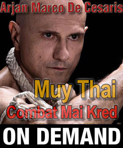 Combat Mai Kred Muay Thai Boran DVD with Marco de Cesaris (On Demand) - Budovideos