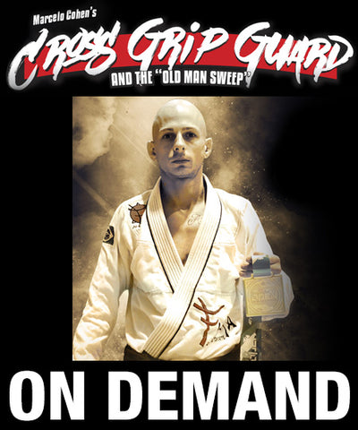 Cross Grip Guard & the Old Man Sweep with Marcelo Cohen (On Demand)
