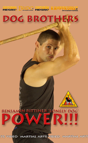 Dog Brothers: Power Development DVD by Benjamin Rittner - Budovideos