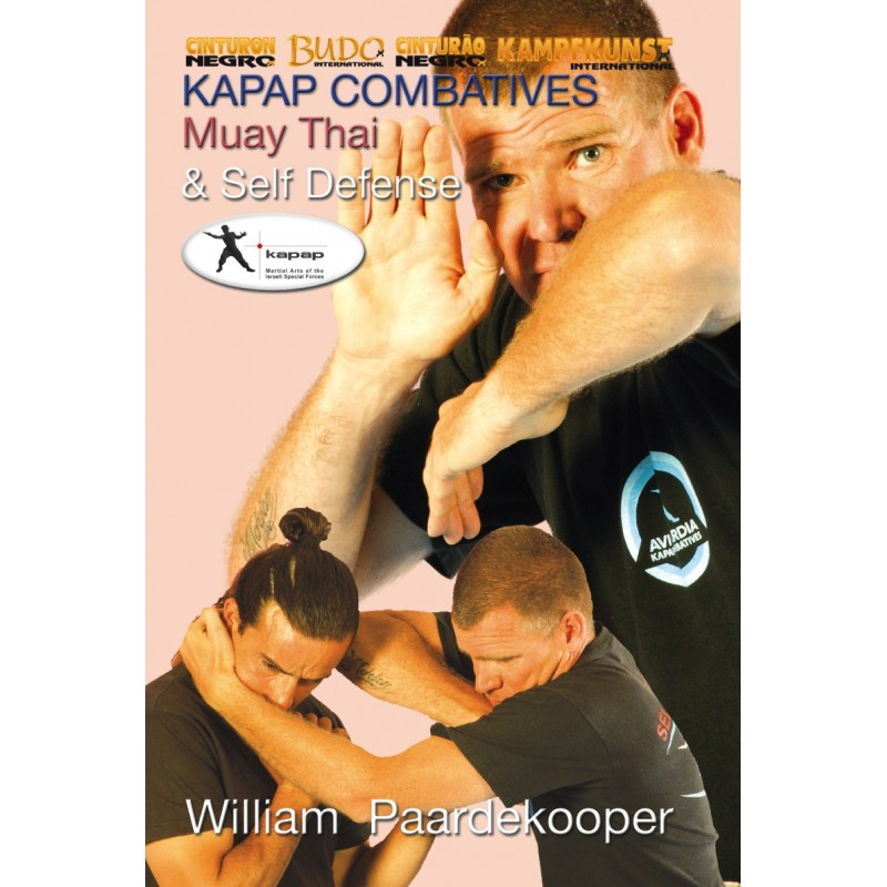 Kapap Combatives Muay Thai Self Defense DVD with William Paardekooper - Budovideos