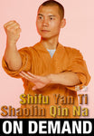 Shaolin Qin Na with Shi Yan Ti (On Demand) - Budovideos