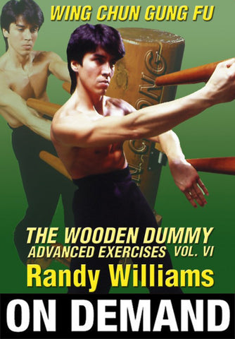 Wing Chun Wooden Dummy Form Advanced Drills by Randy Williams (On Demand) - Budovideos
