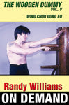 Wing Chun Wooden Dummy Form Basic Drills by Randy Williams (On Demand) - Budovideos