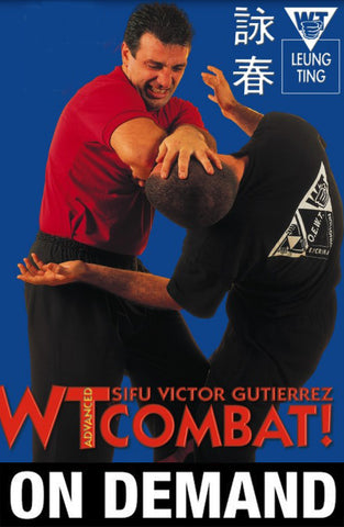 Wing Tsun Advanced Combat by Victor Gutierrez (On Demand) - Budovideos