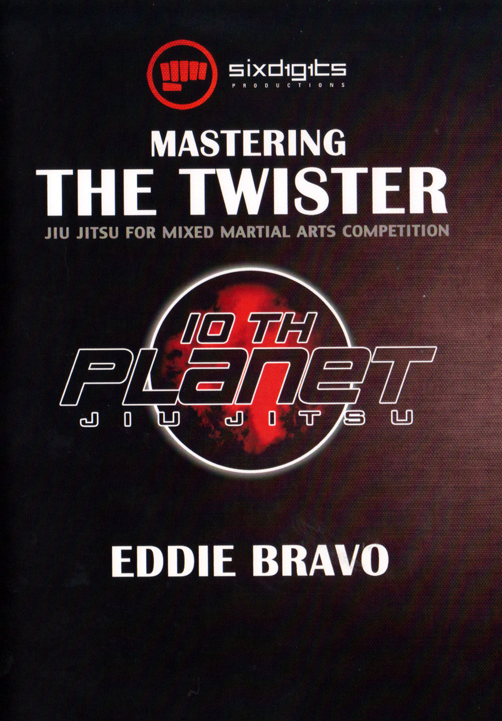 Mastering the Twister DVD by Eddie Bravo - Budovideos