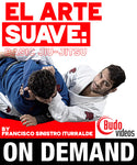 El Arte Suave: Basic Jiu-Jitsu by Francisco Sinistro Iturralde (On Demand)