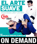 El Arte Suave: Modern Jiu-Jitsu by Francisco Sinistro Iturralde (On Demand)