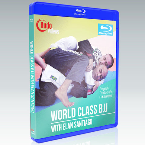 World Class BJJ 3 Volume DVD or Blu-ray by Elan Santiago - Budovideos