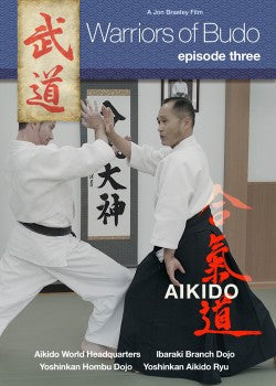 Warriors of Budo DVD: Episode Three: Aikido