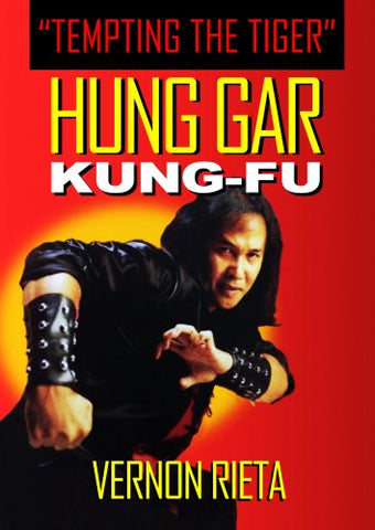 Hung Gar Kung Fu Tempting Tiger DVD with Vernon Rieta - Budovideos