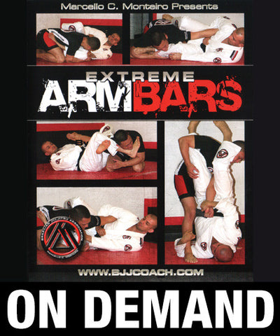 Extreme Armbars with Marcello Monteiro (On Demand)