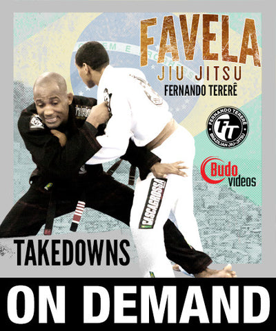 Favela Jiu Jitsu Vol 9 - Takedowns by Fernando Terere (On Demand) - Budovideos Inc
