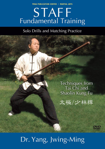 Staff Fundamental Training: Solo Drills & Matching Practice DVD with Dr Yang, Jwing Ming - Budovideos Inc