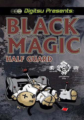 Black Magic Half Guard DVD by Dan Covel