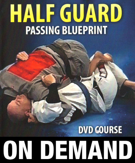 Half Guard Passing Blueprint by Stephen Whittier (On Demand)