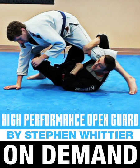 High Performance Open Guard by Stephen Whittier (On Demand)