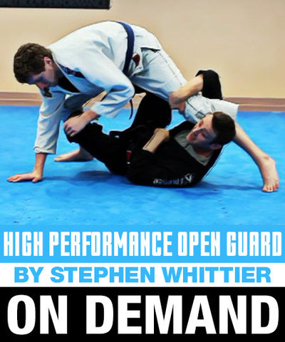 High Performance Open Guard by Stephen Whittier (On Demand) - Budovideos
