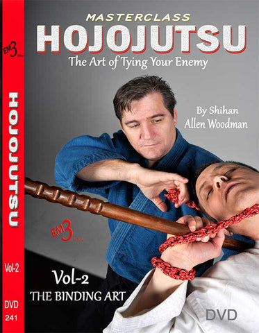 HOJOJUTSU The Art of Tying Your Enemy DVD 2 by Allen Woodman - Budovideos Inc